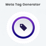 What are the Meta Tag Generator and its uses